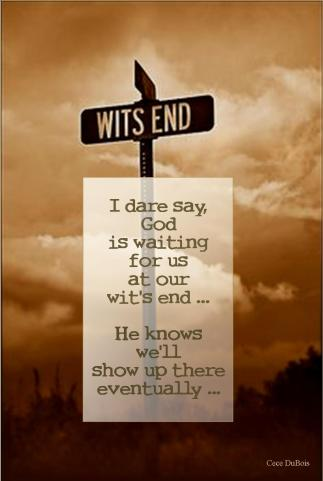WITS END QUOTE